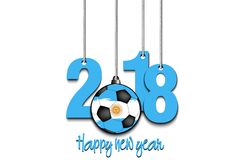 New Year numbers 2018 and soccer ball. As a Christmas decorations painted in the colors of the Argentina flag hanging on strings. Vector illustration Royalty Free Stock Photo
