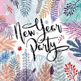 New year party, inscription and trendy winter leaves background. Vector illustration, Great design element for. Congratulation cards, banners Vector Illustration