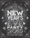 New Years Eve party invitation on chalkboard. New Years Eve party invitation. Hand-lettering on blackboard background with chalk stock illustration