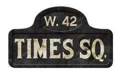 New York City Times Square Street Sign Antique Old Vintage. New York City Times Square Vintage Street Sign Streetsign west 42nd grunge retro 1930s 1920s 1940s stock image