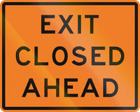New Zealand road sign - Exit closed ahead Stock Photography