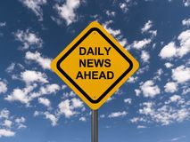 "Daily news ahead. Text ""daily news ahead"" in black uppercase letters on yellow highway style sign board, blue sky and white cloud background Stock Photos"