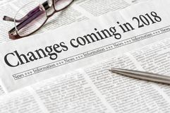 Changes coming in 2018. A newspaper with the headline Changes coming in 2018 Royalty Free Stock Photos