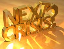 Next crisis gold text Royalty Free Stock Images