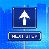 Next Step Represents Arrow Display And Progression Royalty Free Stock Photo