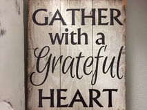 Nice tip Gather with a grateful heart. Tip about gather with a grateful heart print on wood Royalty Free Stock Photography