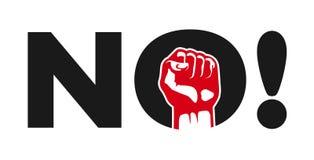 Nie! Polityczny protestacyjny demonstracja znak z zaciskającą pięścią Obraz Stock