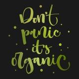 niet Paniek het organisch is - het Onkruid legaliseert hand getrokken moderne kalligrafieuitdrukking stock illustratie