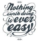Niets waard het doen is ooit gemakkelijk vector illustratie