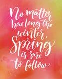 Nieważne od tego jak tęsk zima, wiosna jest pewna podążać Inspiracyjna wycena o sezonach Kaligrafia przy menchiami royalty ilustracja