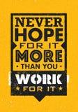 Nigdy Mieć_nadzieja Dla Mnie Więcej Niż Ty praca Dla Go Inspirować Kreatywnie motywaci wycena Wektorowy typografia sztandaru proj ilustracji