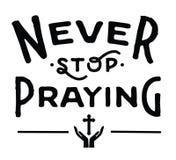 Nigdy Zatrzymuje ono Modli się ilustracji