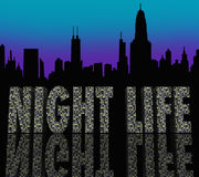 Night Life Words Building City Skyline. The words Night Life in skyscraper buildings in a city skyline to illustrate enjoyment, fun and entertainment in a big Stock Images