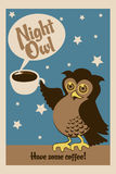 Night owl poster. Night owl, illustration of an owl holding cup of coffee and text have some coffee - eps10 vectors vector illustration