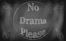 Ningún drama por favor fotos de archivo