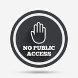Ningún icono de la muestra del acceso público Símbolo de la parada de la precaución Imagen de archivo