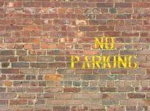 NINGÚN estacionamiento en la pared Imagen de archivo libre de regalías