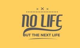 Ninguna vida pero la cita siguiente de la vida stock de ilustración