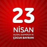 23 nisan uluslar egemenlik ve cocuk baryrami. Translation: Turki. Sh April 23 National Sovereignty and Children`s Day. Vector illustration Stock Photography