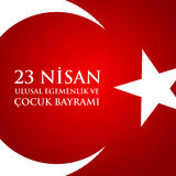 23 nisan uluslar egemenlik ve cocuk baryrami. Translation: Turki. Sh April 23 National Sovereignty and Children`s Day. Vector illustration Stock Image