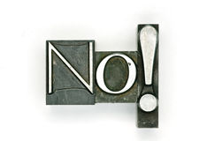No!. The word No done in letterpress type. Part of a series royalty free stock photography