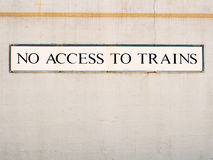 No access to trains sign Royalty Free Stock Photos