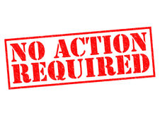 NO ACTION REQUIRED. Red Rubber Stamp over a white background Royalty Free Stock Image