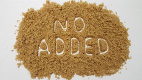 No Added Spelled Out in Brown Sugar. No Added Sugar. royalty free stock photo