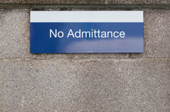 No admittance sign to stop unauthorised access Stock Images