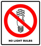No, Ban or Stop signs. Light lamp icons. Fluorescent lamp bulb symbols. Energy saving. Idea and success sign vector illustration