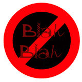 No blah blah Royalty Free Stock Image