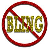 No Bling Sign. No Bling allowed sign 3D illustration with gold and red metallic effect on an isolated white background Royalty Free Stock Image