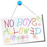 No Boys Allowed Sign. An image of a child's no boys allowed sign Royalty Free Stock Photography