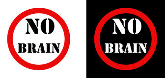 No Brain Attention sign set. Freedom brain Stock Photography