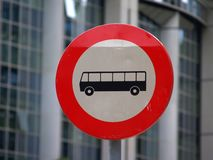 No bus allowed. Street trafic sign near the entry of the European (EU) parliament building complex in Brussels royalty free stock image