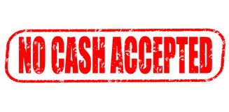 No cash accepted stamp. No cash accepted red stamp on white Royalty Free Stock Photos