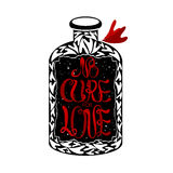 No cure for love label on vintage medicine bottle. Romantic typography quote. Great as a poster, Saint Valentine card, holiday design Royalty Free Stock Photos