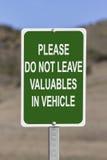 No deje los objetos de valor en muestra del vehículo Foto de archivo libre de regalías