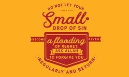 No deje sus pequeños descensos del pecado hacen un río de la inundación del pesar libre illustration