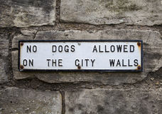 No Dogs Allowed on the City Walls Stock Photo