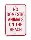 No Domestic Animals On Beach sign Stock Photos