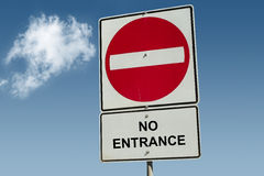 No entrance road sign. On a nice blue sky with cloud Stock Images