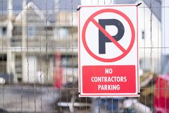 Free No Entry Or Parking For Contractors At Building Site Entrance Stock Images - 178605264