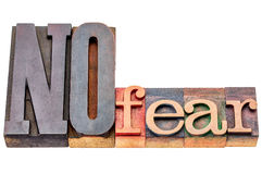 NO fear word abstract in wood type Royalty Free Stock Photo