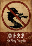 No Fiery Dragons. Prohibition sign saying: No Fiery Dragons (in English and Chinese Stock Photos