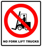 No forklift truck sign. Red prohibited icon isolate on white background. Symbol of Prohibit forklift in this area. No Stock Photos