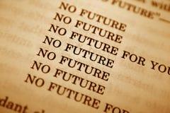 No future. Close up of no future concept Royalty Free Stock Photos
