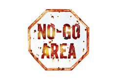 """No-Go Area"" warning sign over grungy white and red old rusty road traffic sign texture background. stock photo"