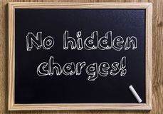 No hidden charges! Stock Photo