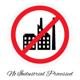 No industrial processed pictogram. Vector illustration of & x22;No industrial processed& x22; pictogram stylized like traffic sign. Picture with factory icon royalty free illustration
